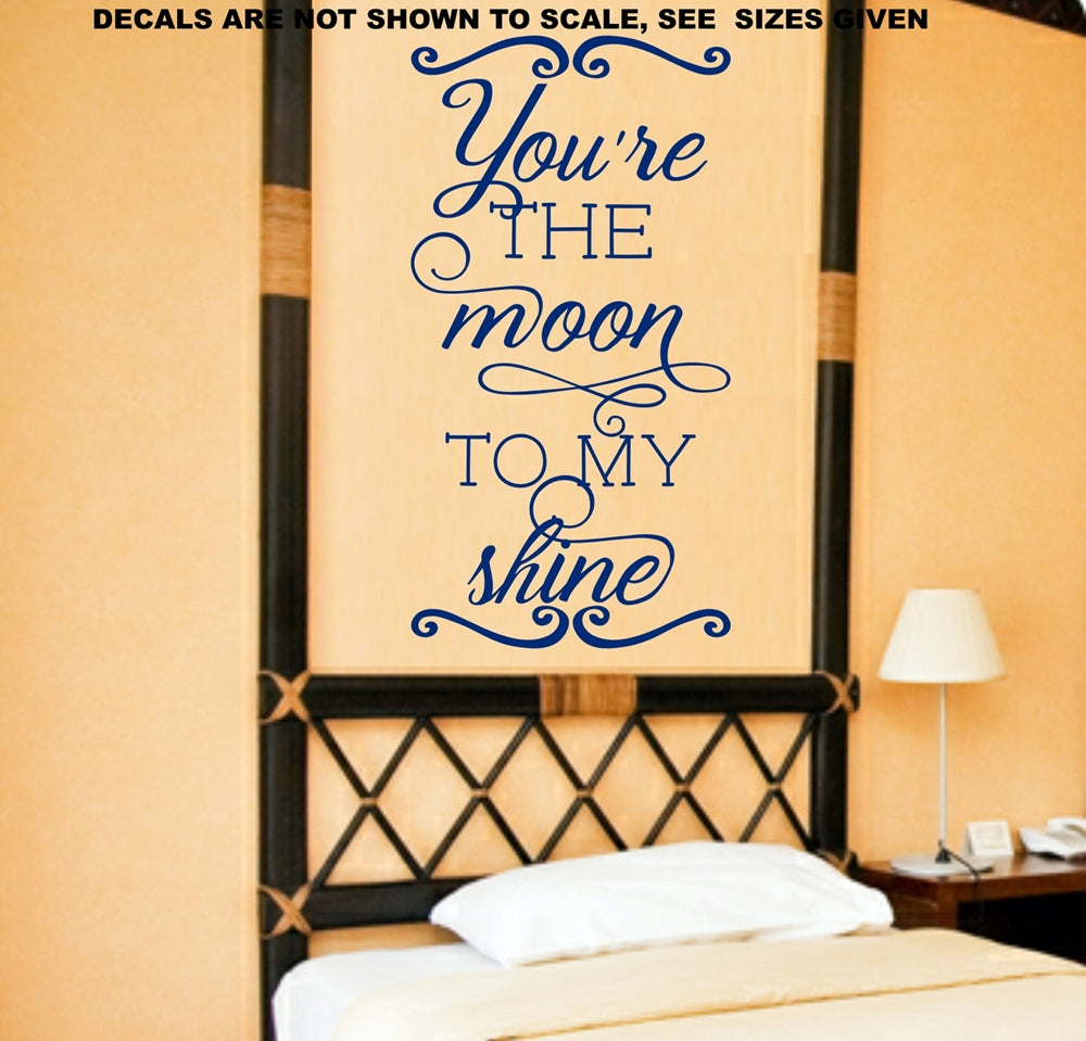 You\'re The Moon To My Shine Romantic Quotation Wall Art Sticker ...