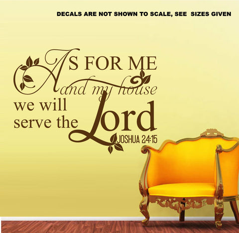 Joshua 24:15 As For Me And My House We Will Serve The Lord Bible Verse Quote With Leaves Wall Art Sticker Vinyl Decal Various Sizes