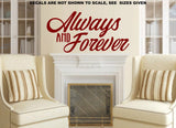 Always & Forever Wall Art Sticker Vinyl Decal Various Sizes