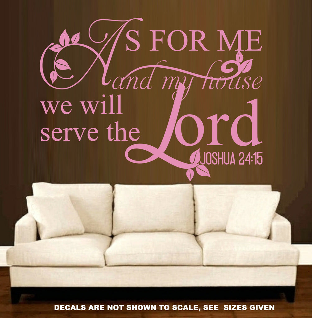 ... Joshua 24:15 As For Me And My House We Will Serve The Lord Bible ...
