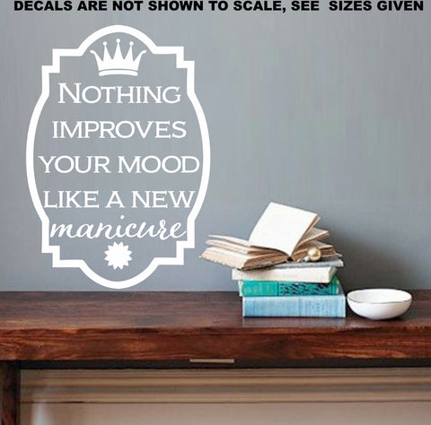 Improve Your Mood Manicure Quotation Wall Art Sticker Vinyl Decal Various Sizes