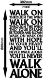 You Will Never Walk Alone Liverpool FC Anthem Quotation Wall Sticker Vinyl Decal Various Sizes