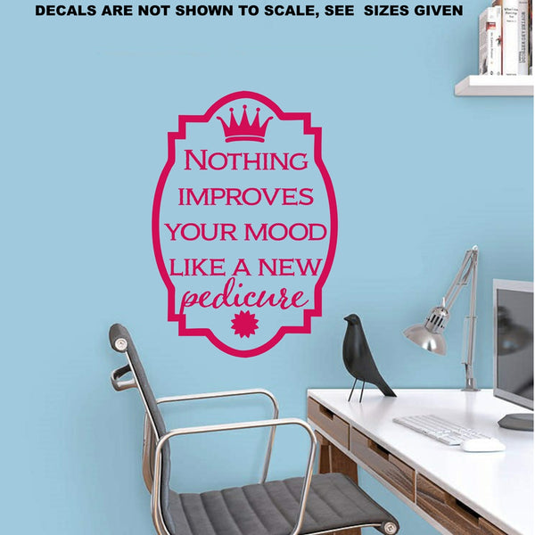 Improve Your Mood Pedicure Quotation Wall Art Sticker Vinyl Decal Various Sizes