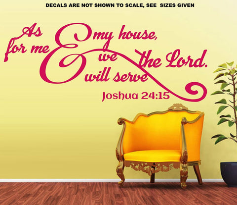 Joshua 24:15 As For Me And My House We Will Serve The Lord Bible Verse Quote Wall Art Sticker Vinyl Decal Various Sizes V2