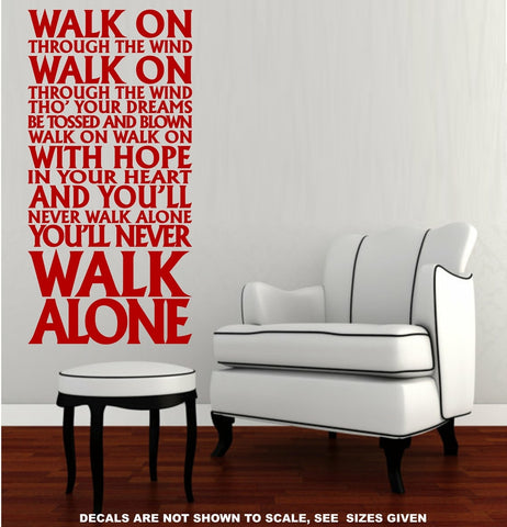 YOU WILL NEVER WALK ALONE LIVERPOOL FC ANTHEM QUOTATION STICKER VINYL DECAL VARIOUS SIZES