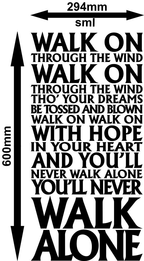 a8492d50b ... You Will Never Walk Alone Liverpool FC Anthem Quotation Wall Sticker  Vinyl Decal Various Sizes ...