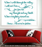 When I Walk Through The Valley Quotation Wall Art Sticker Decal Various Sizes