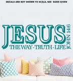 John 14:6 Jesus, The Way, The Truth, The Life Bible Verse Wall Sticker Vinyl Decal Various Sizes