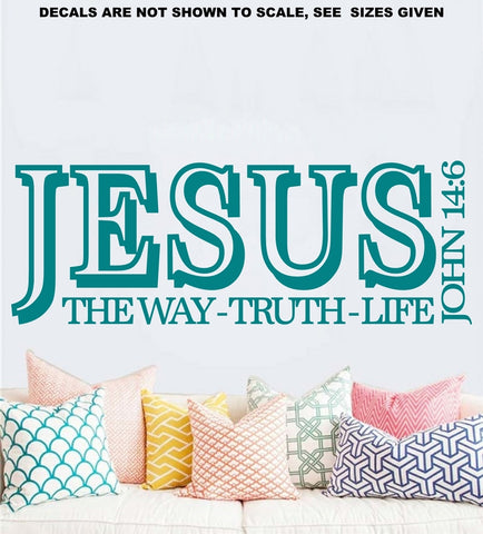 John 14:6 Jesus, The Way, The Truth, The Life Wall Sticker Vinyl Decal Various Sizes