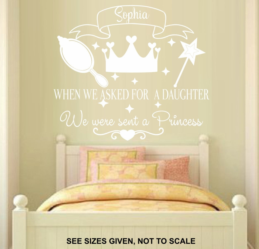 PERSONALISED WE ASKED FOR A DAUGHTER WE WERE SENT A PRINCESS QUOTE ...