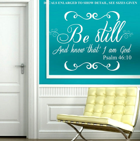 PSALM 46:10 BE STILL AND KNOW I AM GOD BIBLE QUOTATION STICKER VINYL DECAL VARIOUS SIZES