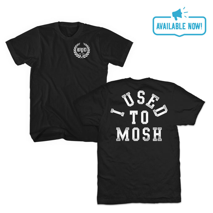 I Used To Mosh | Black T-Shirt