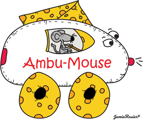Ambu-Mouse is the ambulance driver for the town of Cheeseville. His car is made of cheese. Created by Jamie Rosier on DogAndMouseCompany.com