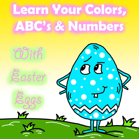 Learn Your ABC's, Colors and Numbers With Easter Eggs Preschool Worksheets by DogAndMouseCompany.com