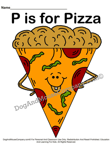 P Is For Pizza printable worksheet template by dogandmousecompany.com