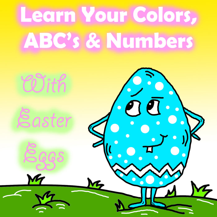 Learn Your Colors, ABC's and Numbers With Easter Eggs Preschool Worksheets by dogandmousecompany.com | Dog And Mouse Company