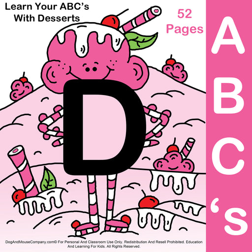 52 Learn Your ABC's With Desserts | Alphabet A To Z by DogAndMouseCompany.com
