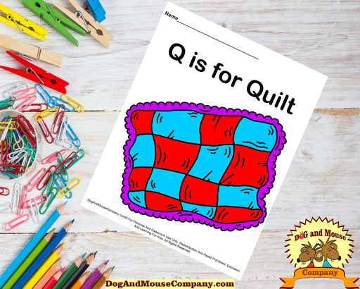 Q Is For Quilt Colored Template | Learn Your ABC's Worksheet | Printable Digital Download by Dog And Mouse Company