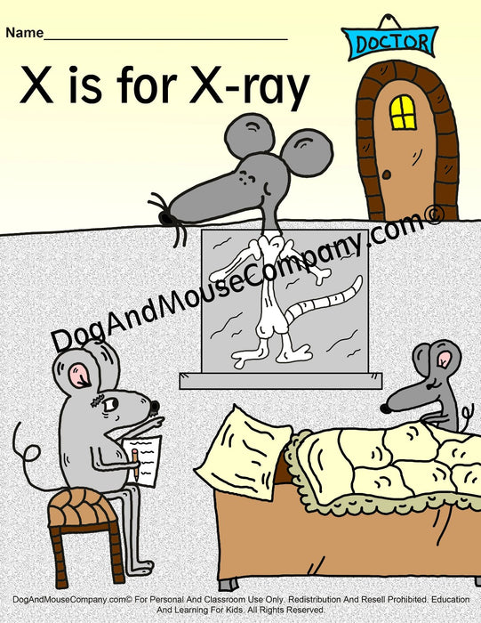 X Is For X Ray Coloring Page | Learn Your ABC's | Worksheet Printable Digital Download by Dog And Mouse Company | dogandmousecompany.com | Mouse Mice Taking x-ray's at the doctor