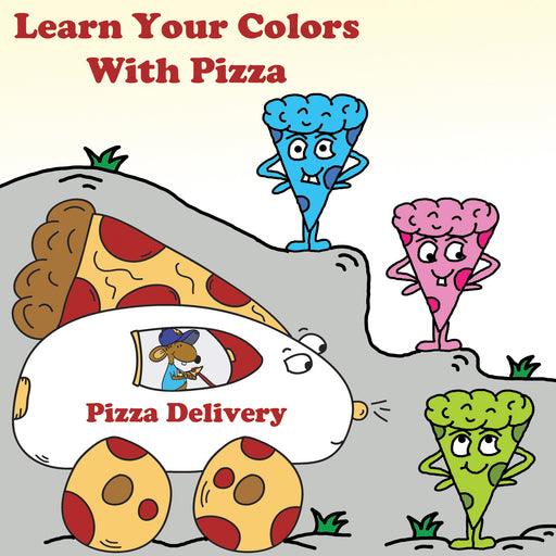 Learn Your Colors With Pizza Preschool Worksheets by dogandmousecompany.com