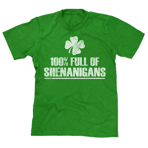 100% Full of Shenanigans St Patrick's Day