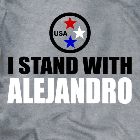 I Stand With Alejandro