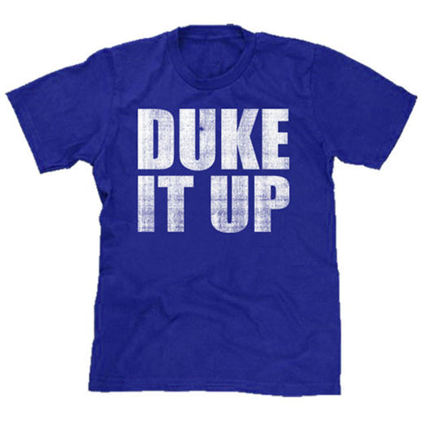 Duke It Up!