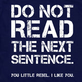 do not read rebel shirt