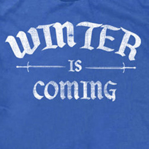 Winter is Coming Tee