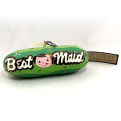 Best Maid Christmas Ornament - Pickle