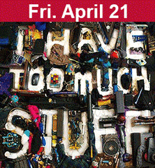Stuff II: Consumption Dysfunction April 21