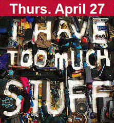 Stuff II: Consumption Dysfunction April 27