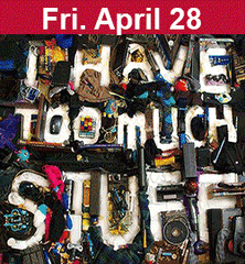 Stuff II: Consumption Dysfunction April 28
