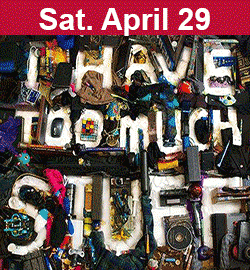 Stuff II: Consumption Dysfunction April 29