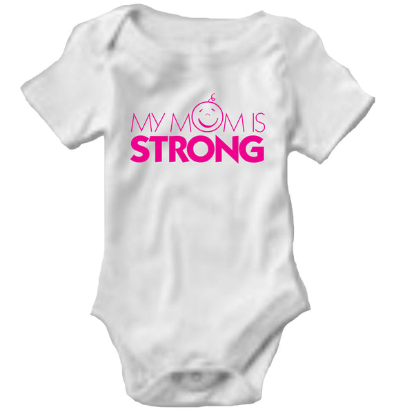 Onesie - My Mom is Strong
