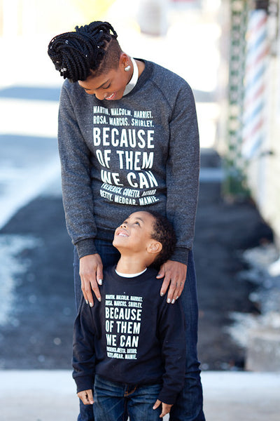 Because of Them, We Can Youth Crewneck