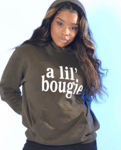 A Lil' Bougie Hoodie