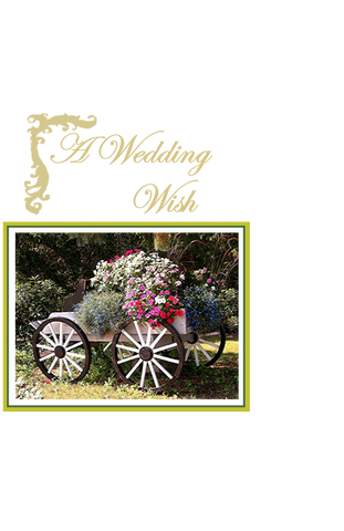 A Wedding Wish, Flower Cart