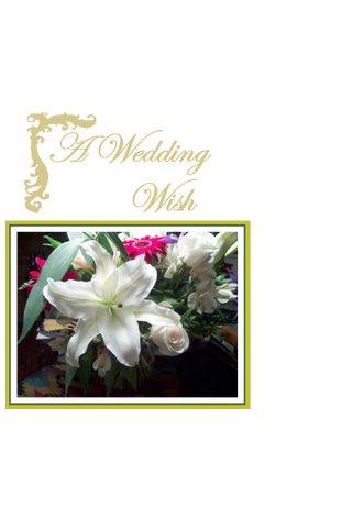 A Wedding Wish, Lilies
