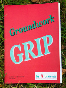 Groundwork - GRIP