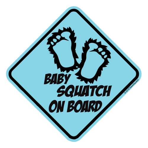 BABY SQUATCH ON BOARD! (BLUE)