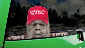 America... MAKE SQUATCH GREAT AGAIN!