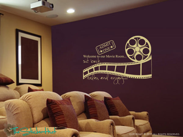 Welcome to Our Movie Room Sit Back Relax Enjoy Decal Sticker - #1080