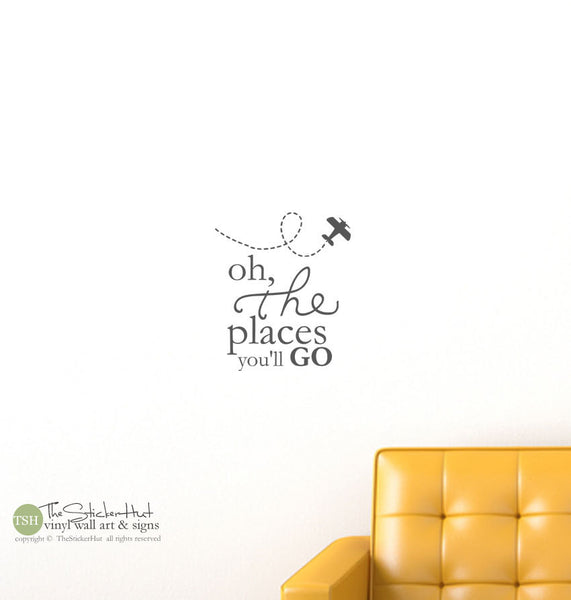 Oh the Places You'll Go with Trailing Airplane Decal Sticker - #1670