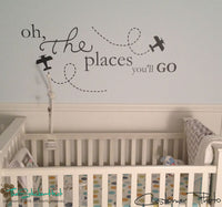 Oh The Places You'll Go Sticker Decal - #1683