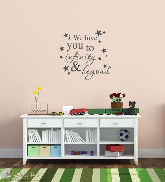 We love you to infinity and beyond Sticker Decal - #1684