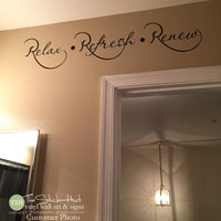 Relax Refresh Renew Bathroom Decal Sticker -#1757