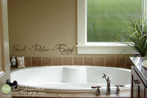 Soak Relax Enjoy Vinyl Sticker - #1758