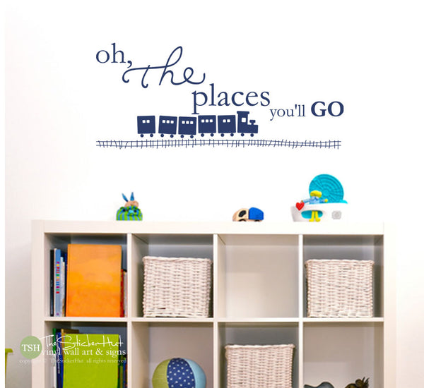 Oh The Places You'll Go with Train and Track Decal Sticker - # 1791