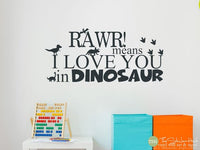 Rawr! Means I Love You in Dinosaur Decal Sticker - #1803